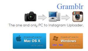Gramblr pour publier sur Instagram via PC ou MAC