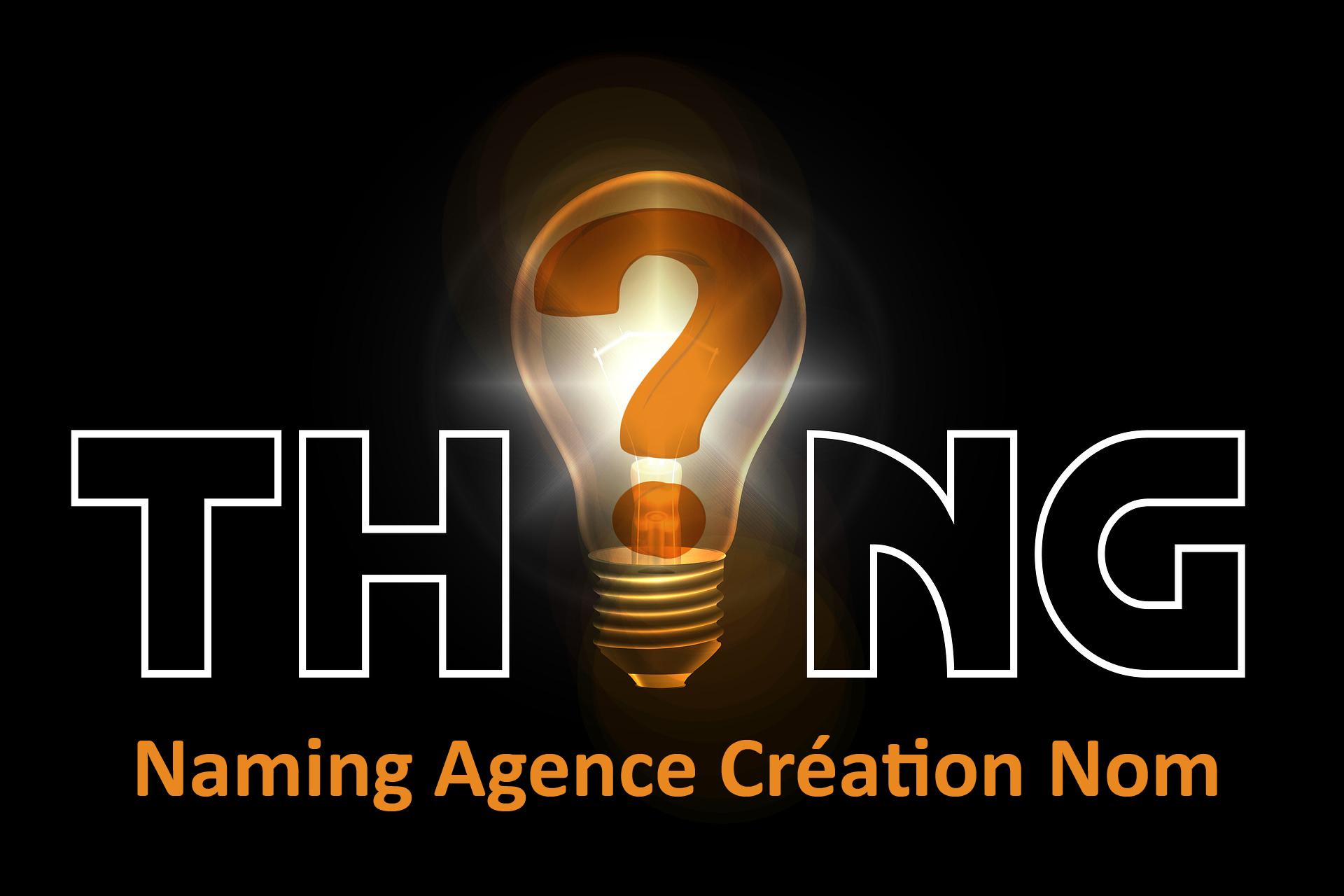 Naming Agence Création Nom